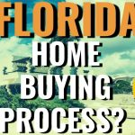 What's The Home-Buying Process Like? | Moving To Sarasota | Sarasota Real Estate