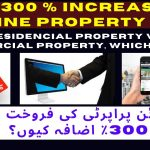 Why 300 % increase in online property sale, Residential Property vs Commercial property, which buy ?