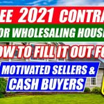 2021 Free Contract for Wholesaling Houses | Used for Motivated Sellers and Cash Buyers