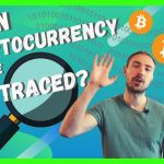 Can Cryptocurrency Be Traced?? - Cryptocurrency For Beginners
