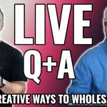 Creative Ways to Wholesale Real Estate - Live Q+A with Jerry Norton and Cody Hofhine