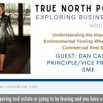 Dan Cassidy, Importance of environmental testing when buying commercial real estate, TNP Podcast