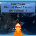 Earth2.io BUYING VIRTUAL REAL ESTATE - What Is It?