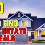 How To Find Good Real Estate Deals in 2021