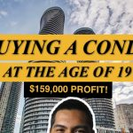 How to Buy a Mississauga Condo at age 19   Real Estate Investing tips to create $159,000 in 5 Years