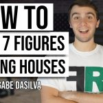 How to Make 7 Figures Flipping Houses with NO Cash or Credit