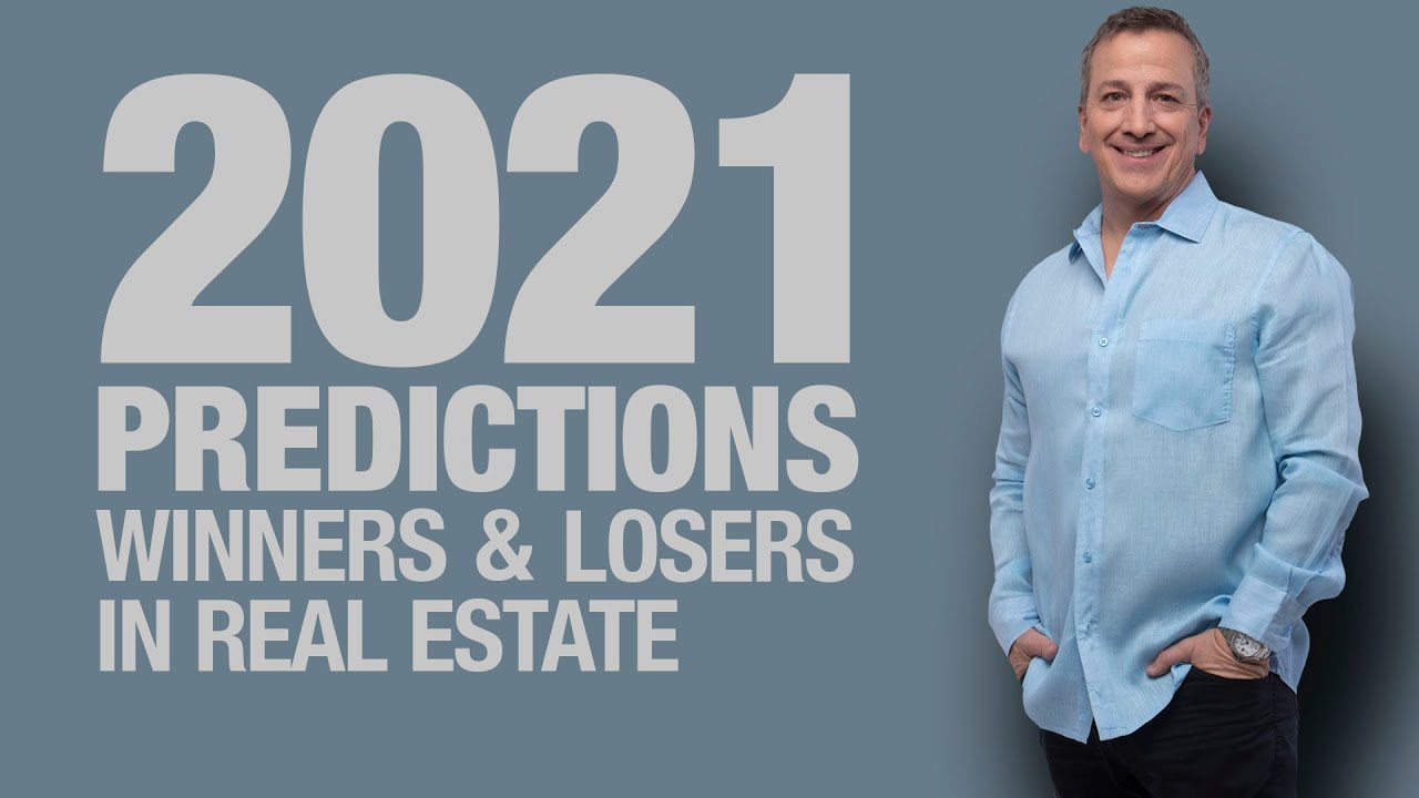 Predictions for 2021 Winners & Losers in Real Estate | Real Estate Investing in 2021