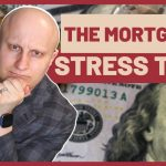 THIS MAKES BUYING A HOUSE IN CANADA HARDER | The Mortgage Stress Test