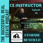 The Successful Real Estate Broker Podcast Episode 16 Stormie Benfield