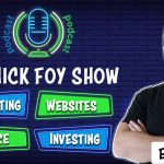 Buying Real Estate at Foreclosure Auctions | Nick Foy Show Ep 35