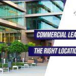 Choose the Right Location For Your Business - Commercial Real Estate