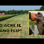How we made Cash on a 10 Acre IL property flip! BIG CATFISH & MORE!