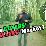 Real Estate 101: Is It a Buyers' or Sellers' Market