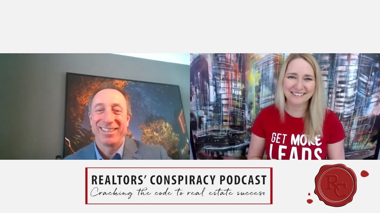 Realtors' Conspiracy Podcast Episode 84 -Not In The Real Estate Business, We're In TheLeads Business