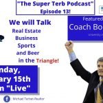 The Super Terb Podcast-Episode 13-Featured Guest: Coach Bobby Lutz!