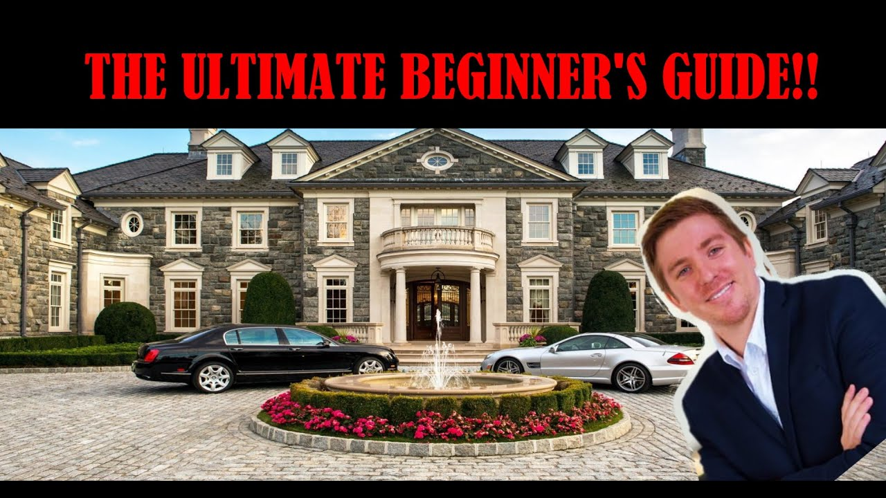 The Ultimate Beginner's Guide to Real Estate investing Step-By-Step