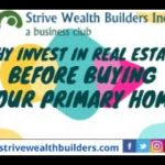 Why Invest in Real Estate Before Buying Your Primary Home