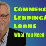 Commercial Lending SBA Loans - What You Need to Know