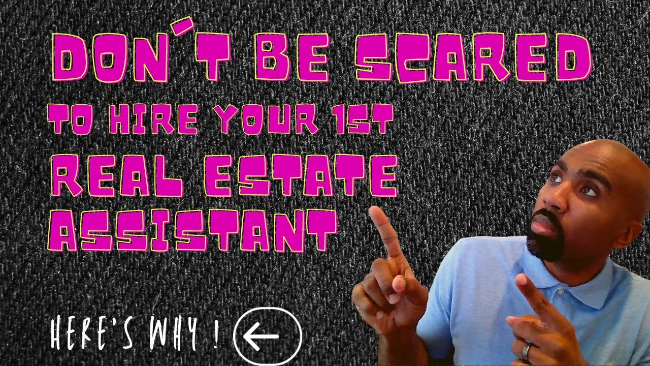 Don't Be Afraid To Hire Help! Bringing On Your 1st Real Estate Assistant Can Be A Game Changer!