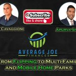 From Flipping to Multi-Family and Mobile Home Parks with Apurva Shah