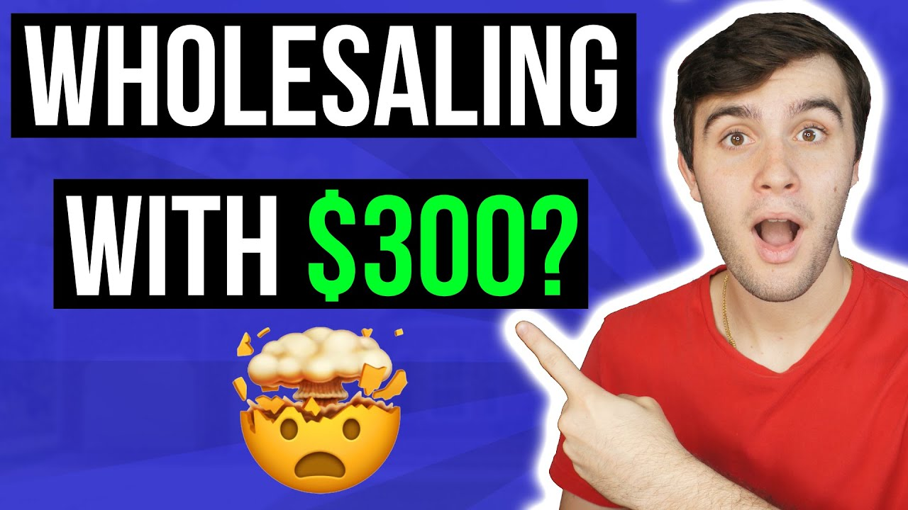 How to Get Your First Deal with Only $300   Wholesaling Real Estate