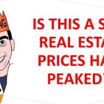 Is This a Sign Real Estate Prices Have Peaked??