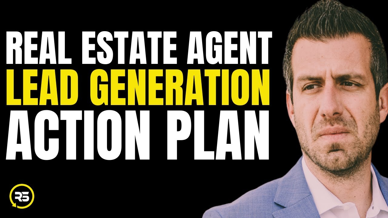 "Lead Generation ""Action Plan"" for Real Estate Agents (Step By Step)"