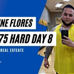 Quentin Flores Does 75hard Day 8 | Wholesaling Real Estate