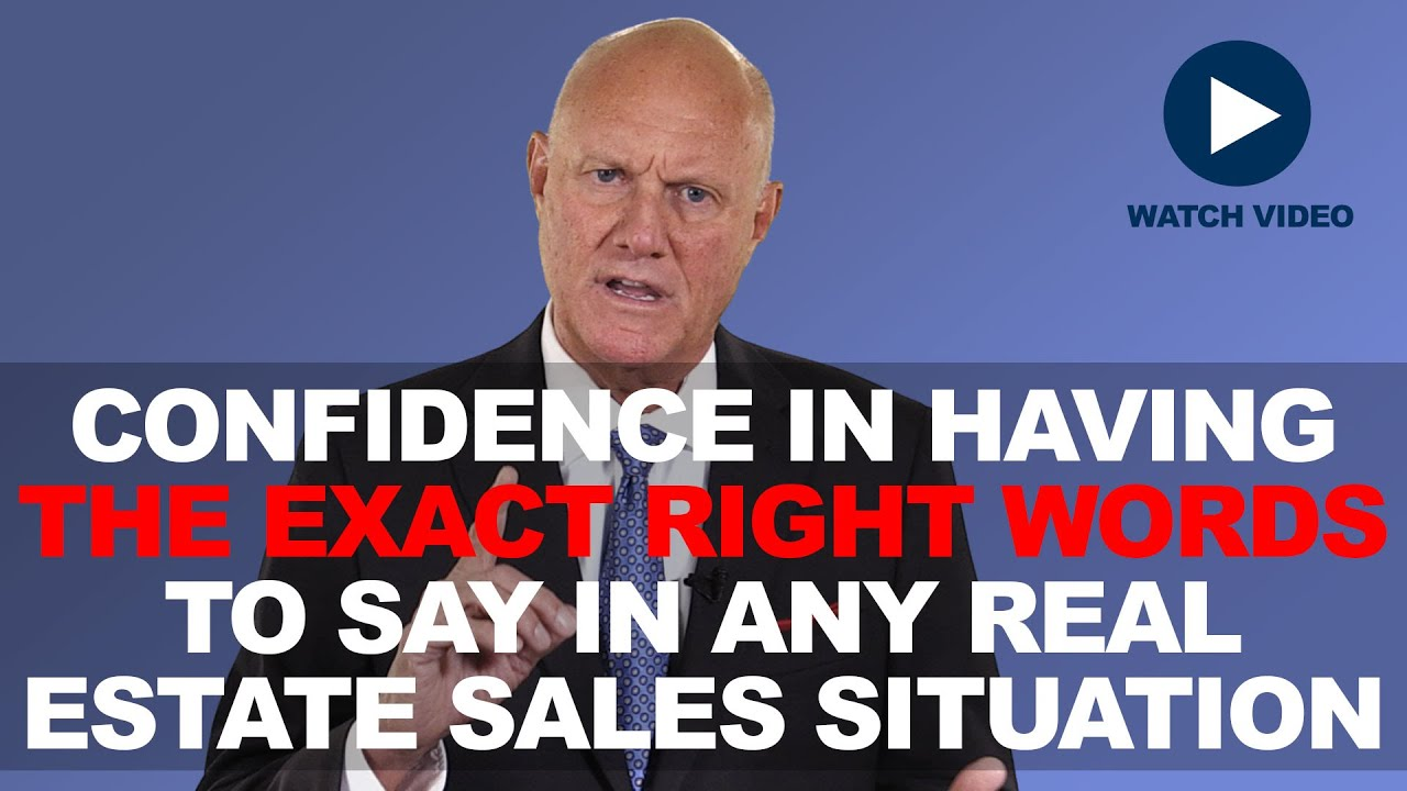 REALTORS: Do you want to have the exact right words to say in any real estate sales situation?
