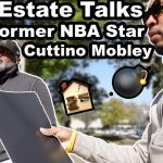 Real Estate Talks With Former NBA Star Cuttino Mobley