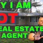 WHY I AM NOT A REAL ESTATE AGENT.  As an investor, maybe you should not be one either.  Dion Talk
