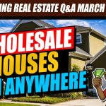 Wholesale Houses From Anywhere - Wholesaling Real Estate Q&A -  aka Fliptainment
