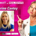 244 | The Connection Between Leadership & Real Estate with Catherine Cantey