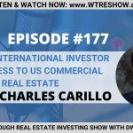 Helping International Investor get access to US Commercial Real Estate with Charles Carillo