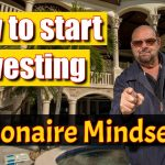 How to START Investing in REAL ESTATE | Millionaire Mindset