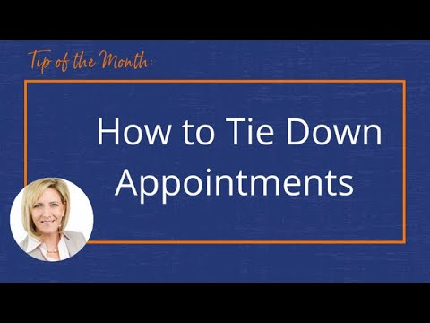 How to Tie Down Appointments l Tip of the Month l Sherri Johnson Coaching
