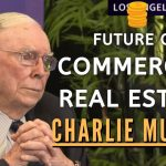 Charlie Munger on the Future of Commercial Real Estate. | Daily Journal 2021【C:C.M Ep.147】