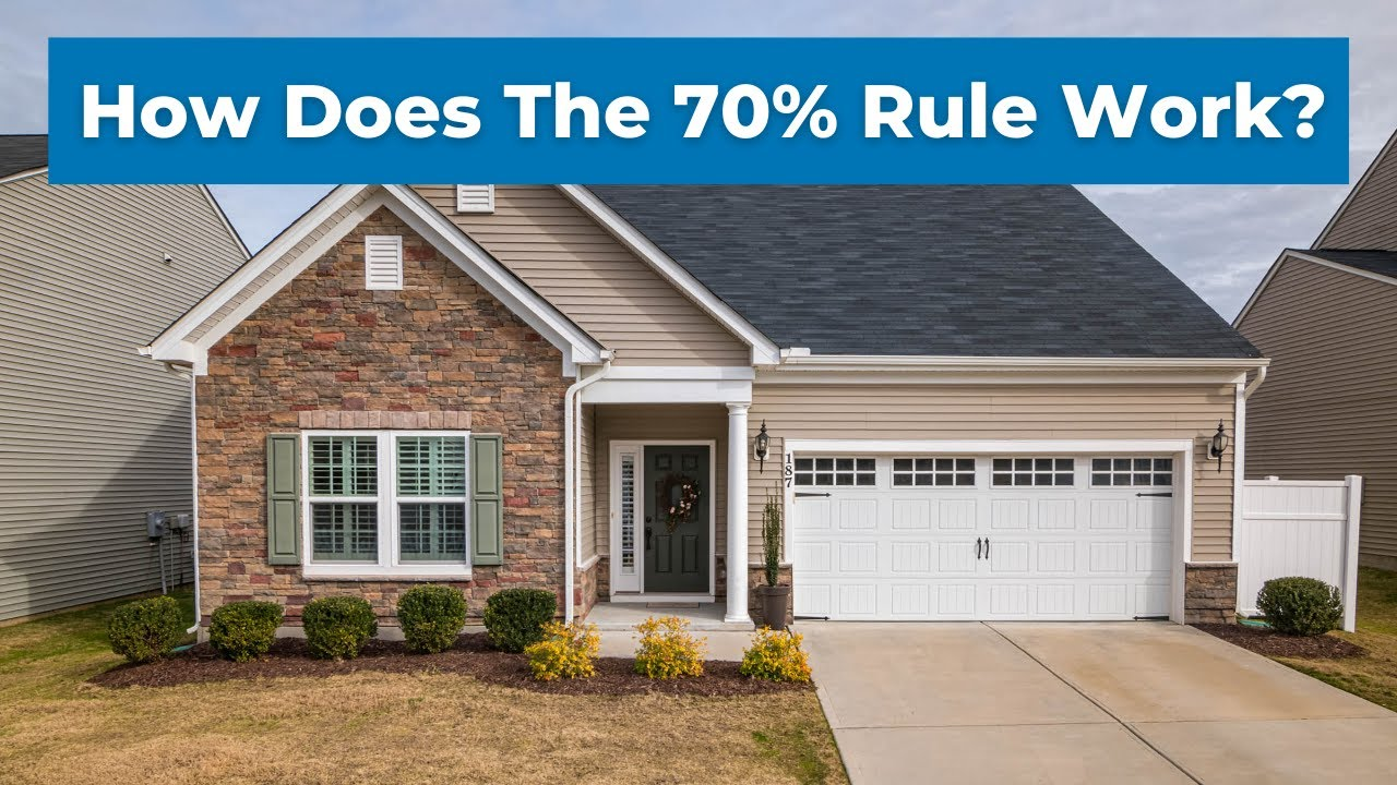 How Does the 70% Rule Work When Analyzing House Flips?