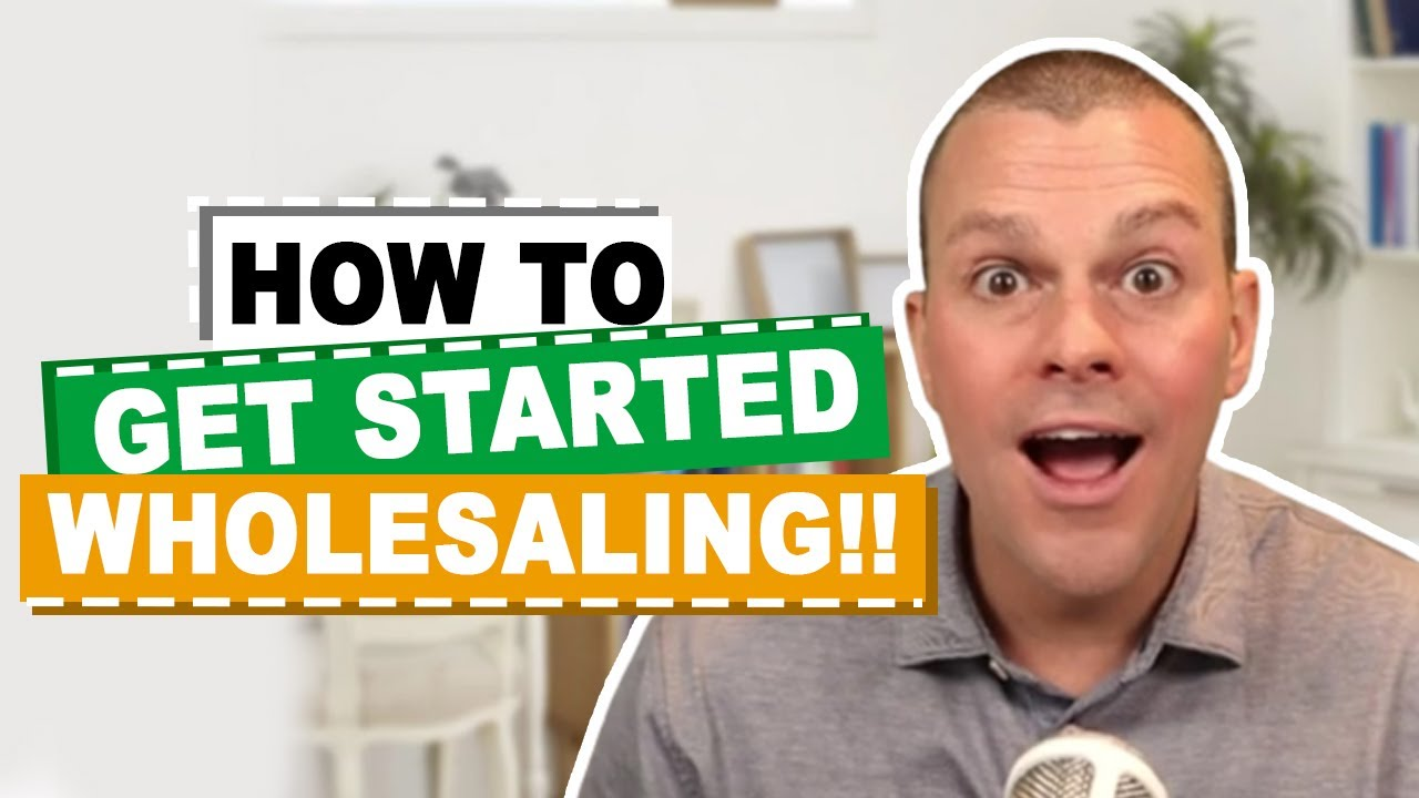 How To Get Started In Real Estate Wholesaling?
