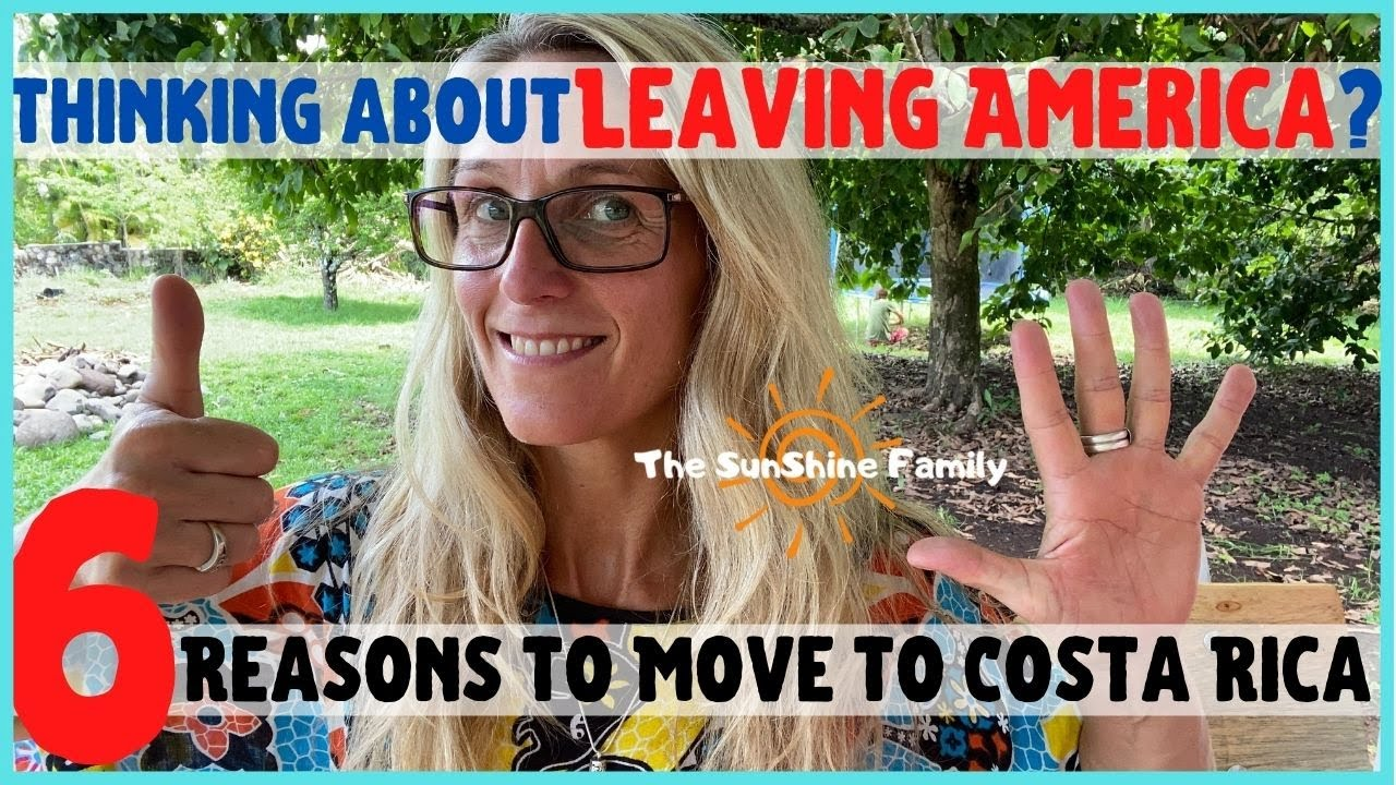 🤔Leaving America And 6 Reasons To Move To Costa Rica 🌴
