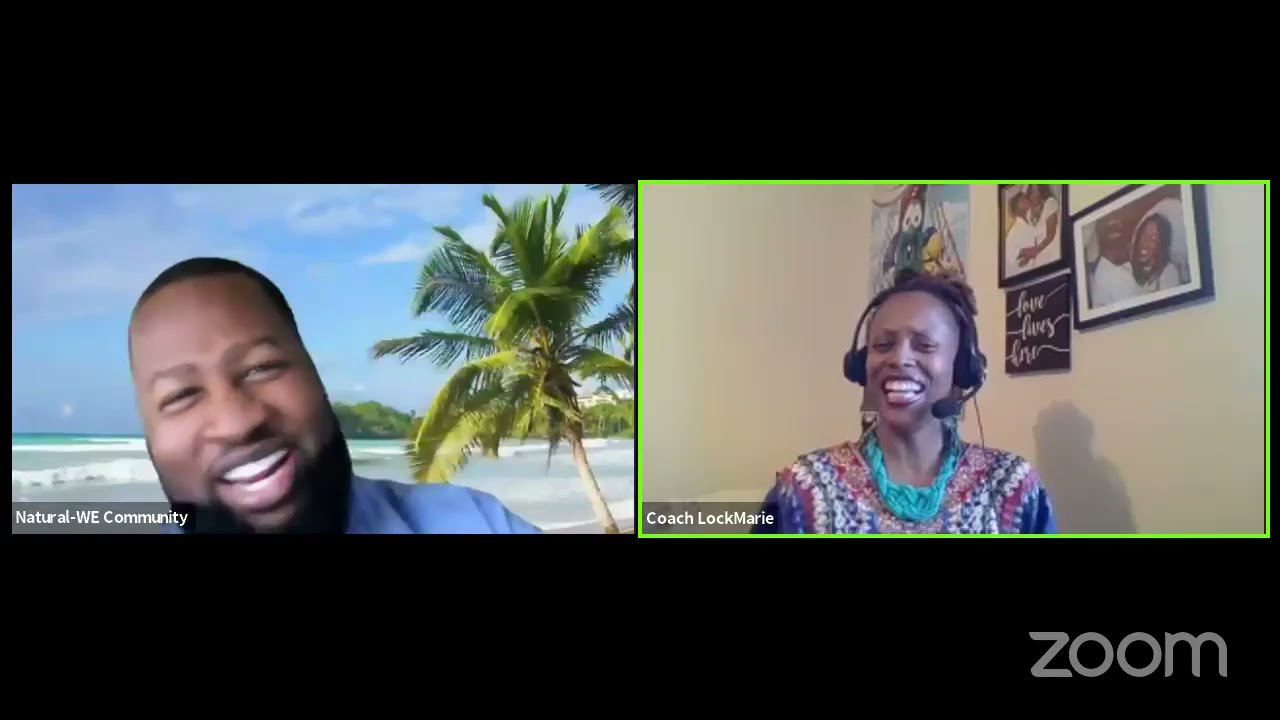 Natural WE Community Hour of Power with Coach Lock Marie