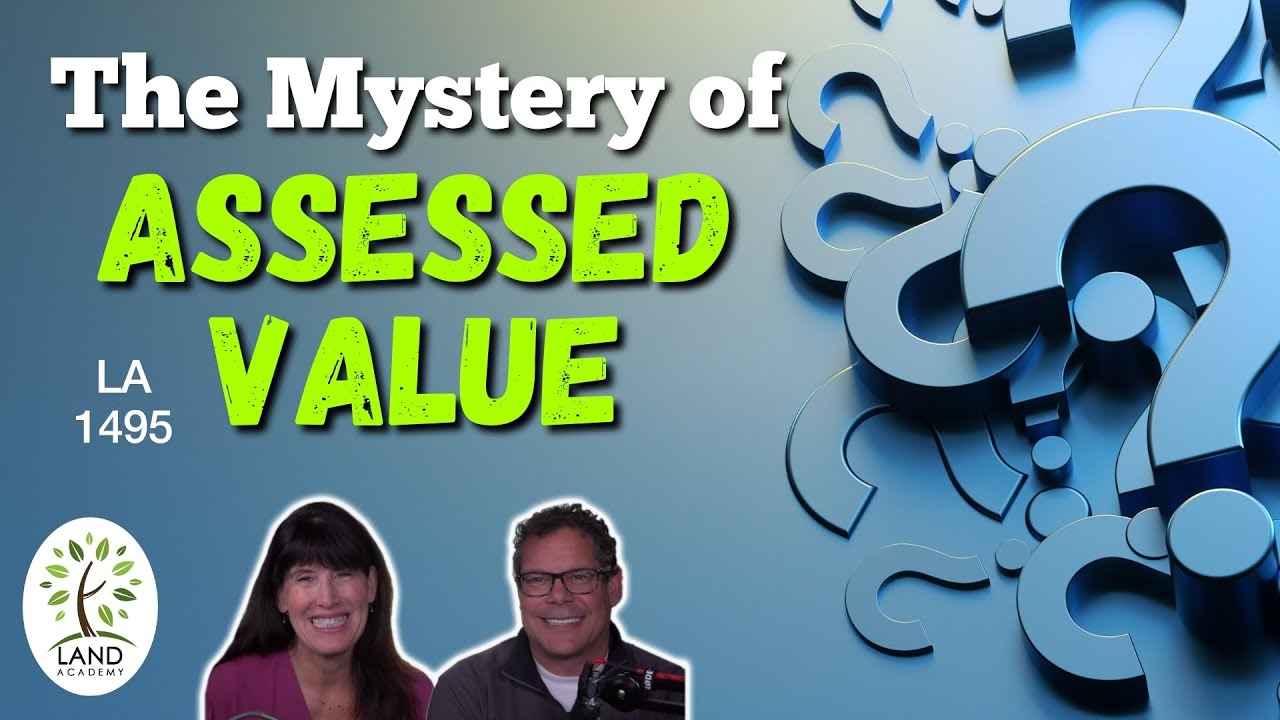 The Mystery of Assessed Value (LA 1495)