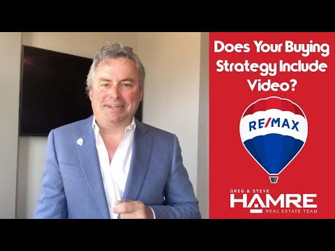 Does Your Buying Strategy Include Video? - Greg Hamre - Hamre Real Estate