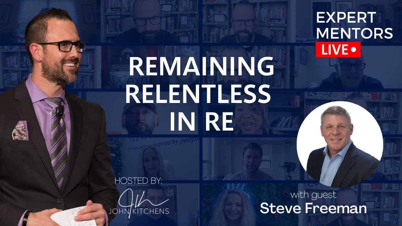 EML 150 - Remaining Relentless in Real Estate with Steve Freeman