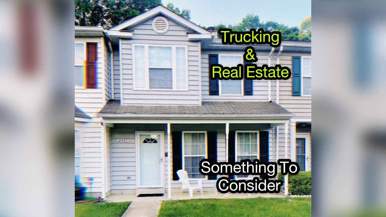 Having A Trucking Company And Buying Real Estate | Something To Think About