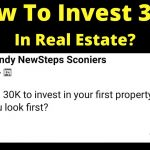 How To Invest 30k In Real Estate As A First Time Investor