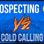 Prospecting NO cold calling, GET LISTINGS, MAKE $