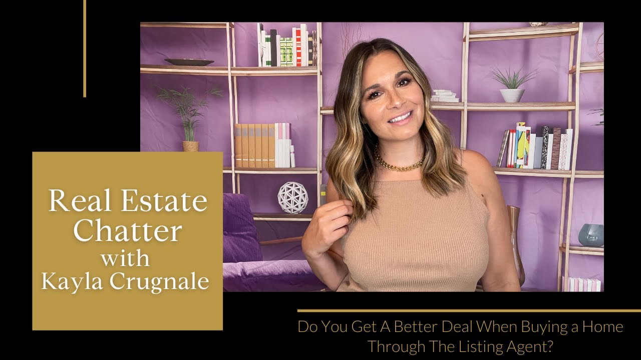 Talking Real Estate Chatter 💬🏡  Discussing Do You Get A Better Deal Buying a Home Through List Agent