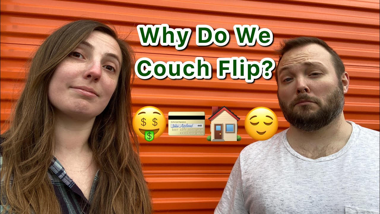 WHY Do We Couch Flip? | Our Reason Behind Doing Side Hustles