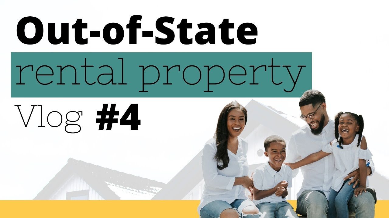 BUYING OUT-OF-STATE RENTAL PROPERTY #4